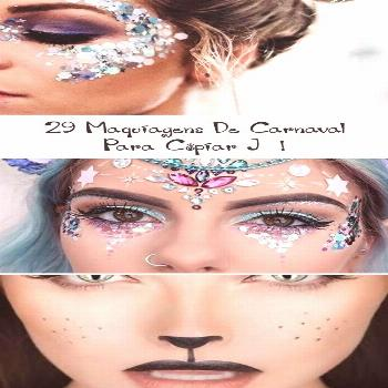 29 Carnival Makeups To Copy Now! - Best Makeup#carnival