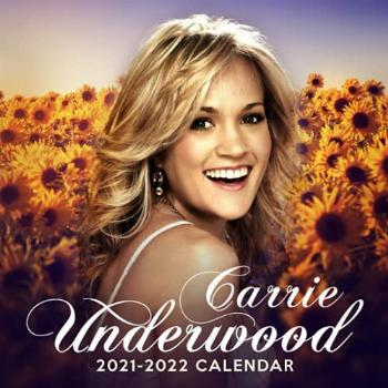 Carrie Underwood 2021-2022 Calendar: A great gift for