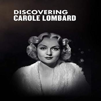 Discovering Carole Lombard