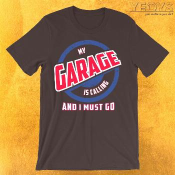 My Garage Is Calling And I Must Go - Funny Car Pun (♥_♥) Funny Car Pun gift with retro distress