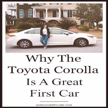 Toyota Corolla Makes a Great First Car - A Girls Guide to Cars -